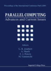 Parallel Computing: Advances And Current Issues, Proceedings Of The International Conference Parco2001 - cover