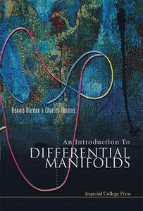 Introduction To Differential Manifolds, An - Dennis Barden,Charles Thomas - cover