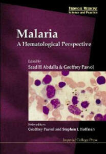 Malaria: A Hematological Perspective - cover