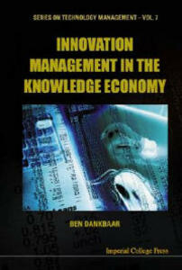 Innovation Management In The Knowledge Economy - cover