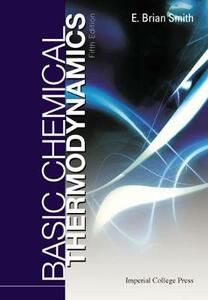 Basic Chemical Thermodynamics (Fifth Edition) - E. Brian Smith - cover