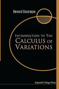 Introduction to the Calculus of Variations - Bernard Dacorogna - cover