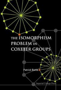 Isomorphism Problem In Coxeter Groups, The - Patrick Bahls - cover