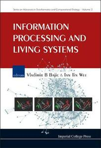 Information Processing And Living Systems - cover