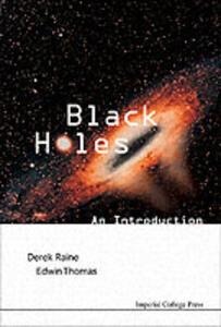 Black Holes: An Introduction - D.J. Raine,Edwin Thomas - cover