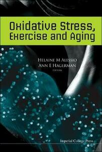 Oxidative Stress, Exercise And Aging - Helaine M. Alessio,Ann E. Hagerman - cover