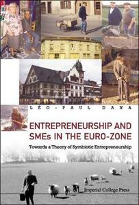 Entrepreneurship And Smes In The Euro-zone: Towards A Theory Of Symbiotic Entrepreneurship - Leo Paul Dana - cover