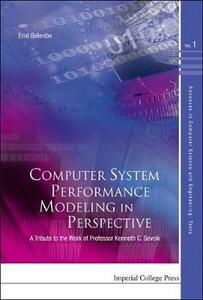 Computer System Performance Modeling In Perspective: A Tribute To The Work Of Prof Kenneth C Sevcik - cover