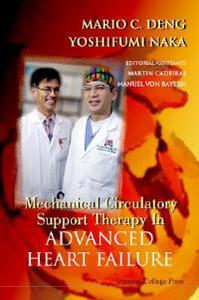 Mechanical Circulatory Support Therapy In Advanced Heart Failure - Mario C. Deng,Yoshifumi Naka - cover