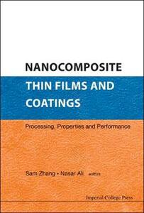 Nanocomposite Thin Films And Coatings: Processing, Properties And Performance - cover