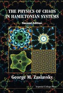 Physics Of Chaos In Hamiltonian Systems, The (2nd Edition) - George M. Zaslavsky - cover