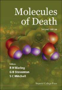 Molecules Of Death (2nd Edition) - Steven C. Mitchell,Glyn Steventon,R. H. Waring - cover