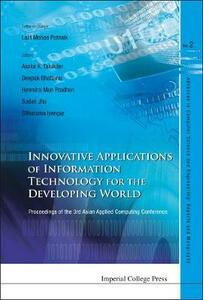 Innovative Applications Of Information Technology For The Developing World - Proceedings Of The 3rd Asian Applied Computing Conference (Aacc 2005) - cover