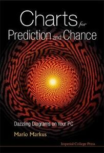 Charts For Prediction And Chance: Dazzling Diagrams On Your Pc (With Cd-rom) - Mario Markus - cover