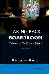 Taking Back The Boardroom: Thriving As A 21st-century Director (2nd Edition) - Phillip H. Phan - cover