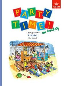 Party Time! on holiday: 15 party pieces for piano - cover