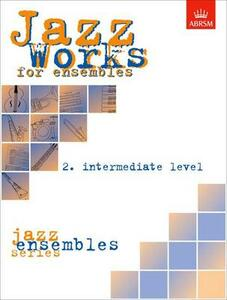 Jazz Works for ensembles, 2. Intermediate Level (Score Edition Pack) - cover