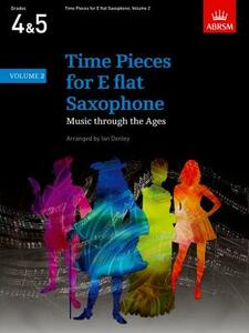 Time Pieces for E flat Saxophone, Volume 2: Music through the Ages in 2 Volume - cover