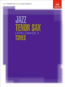 Jazz Tenor Sax Level/Grade 3 Tunes, Part & Score & CD - cover
