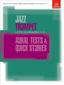 Jazz Trumpet Aural Tests and Quick Studies Levels/Grades 1-5 - cover