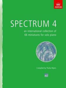 Spectrum 4: an international collection of 66 miniatures for solo piano - cover