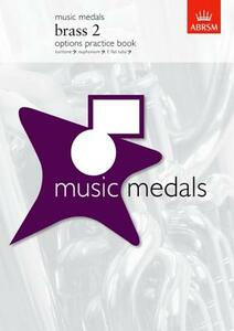 Music Medals Brass 2 Options Practice Book - cover