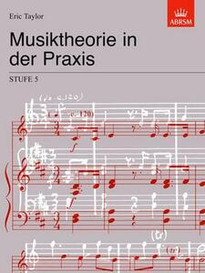 Musiktheorie in der Praxis Stufe 5: German Edition - Eric Taylor - cover