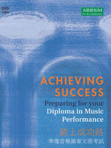Achieving Success: Preparing for your Diploma in Music Performance - cover