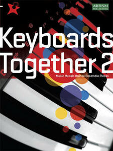 Keyboards Together 2: Music Medals Bronze Keyboard Ensemble Pieces - cover
