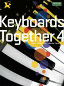 Keyboards Together 4: Music Medals Gold Keyboard Ensemble Pieces - cover