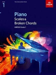 Piano Scales & Broken Chords, Grade 1 - cover