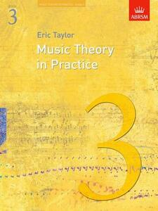 Music Theory in Practice, Grade 3 - Eric Taylor - cover
