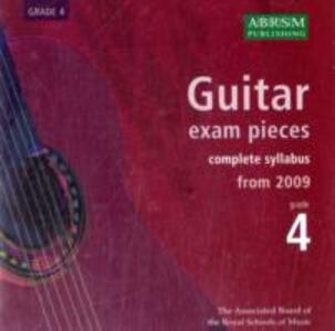 Guitar Exam Pieces 2009 CD, ABRSM Grade 4: The complete syllabus starting 2009 - cover