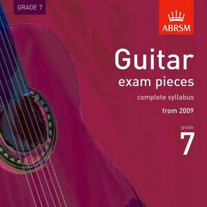 Guitar Exam Pieces 2009 CD, ABRSM Grade 7: The complete syllabus starting 2009 - cover