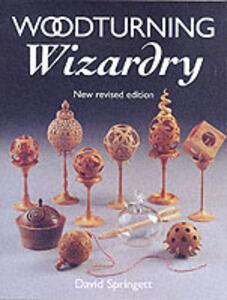 Woodturning Wizardry - David Springett - cover
