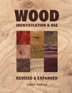 Wood: Identification and Use - Terry Porter - cover