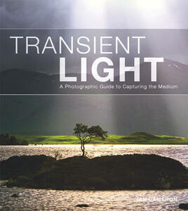 Transient Light: A Photographic Guide to Capturing the Medium - Ian Cameron - cover