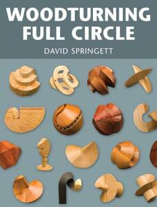 Woodturning Full Circle - David Springett - cover