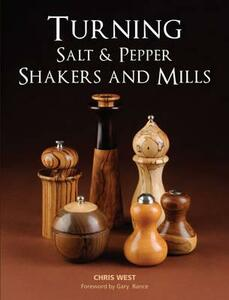Turning Salt & Pepper Shakers and Mills - Chris West - cover