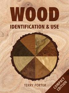 Wood Identification & Use - Terry Porter - cover