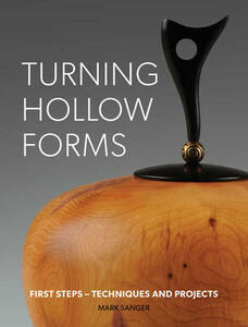 Turning hollow forms: First steps - techniques and projects - Becky Drinan - cover