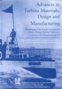 Advances in Turbine Materials, Design and Manufacturing: Proceedings of the Fourth International Charles Parsons Turbine Conference, 4-6 November 1997, Civic Centre, Newcastle-upon-Tyne, UK - Andrew Strang - cover