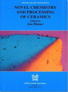 Novel Chemistry and Processing of Ceramics - cover