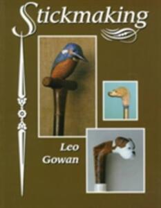 Stickmaking - Leo Gowan - cover