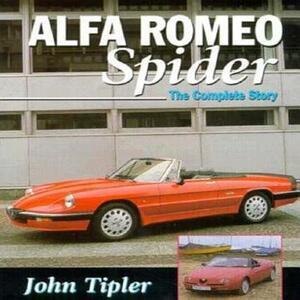 Alfa Spider: The Complete Story - John Tipler - cover