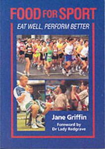 Food for Sport: Eat Well, Perform Better - Jane Griffin,Redgrave - cover