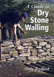 A Guide to Dry Stone Walling - Andy Radford - cover
