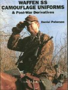 Waffen-SS Camouflage Uniforms and Post-war Derivatives - Daniel Peterson - cover