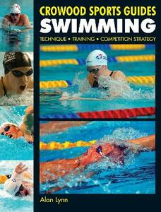 Swimming: Technique, Training, Competition Strategy - Alan Lynn - cover