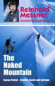 The Naked Mountain - Reinhold Messner - cover